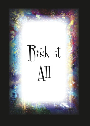 #riskitall For What?